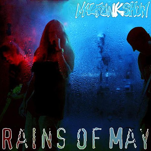 Rains of May - Single by Malfunkshun