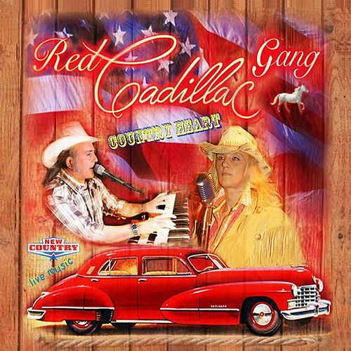 Country Heart by Red Cadillac Gang