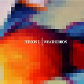 Person L/Weatherbox Split by Various Artists