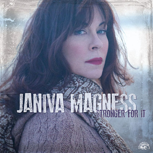 Stronger For It by Janiva Magness