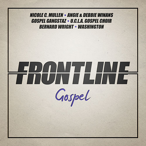 Frontline Gospel by Various Artists