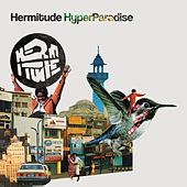 HyperParadise by Hermitude