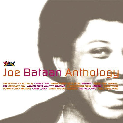 Anthology by Joe Bataan