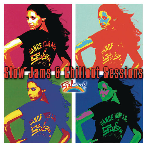 Salsoul - The Slow Jams & Chillout Sessions by Various Artists