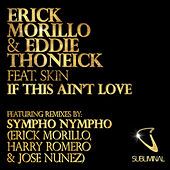 If This Ain't Love by Erick Morillo