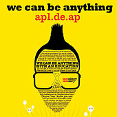We Can Be Anything by Apl.De.Ap