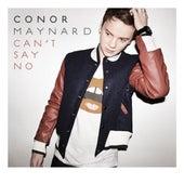 Can't Say No by Conor Maynard