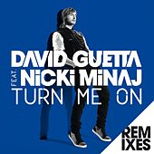 Turn Me On (feat.Nicki Minaj) [Remixes] by David Guetta