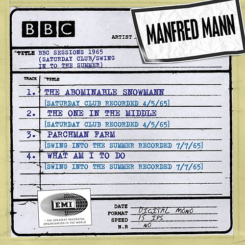 BBC Sessions (Saturday Club/Swing In To The Summer recorded 1965) by Manfred Mann