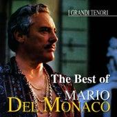 The Best of Mario Del Monaco by Mario del Monaco