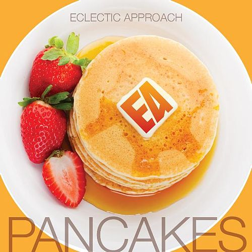 Pancakes - Single by Eclectic Approach