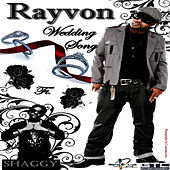 Rayvon & Shaggy Wedding Song by Rayvon