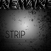Strip (Chris Brown feat. Kevin K-MAC McCall Remake) by The Supreme Team