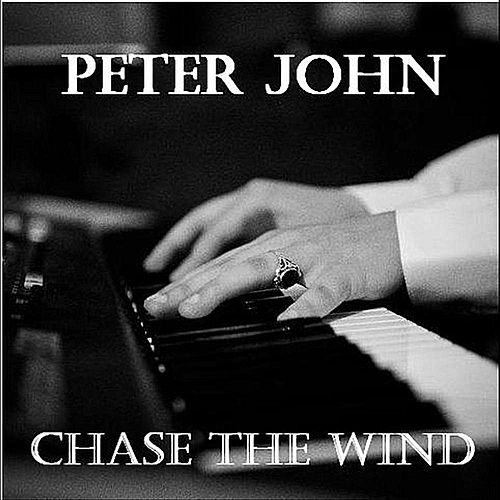 Chase the Wind by Peter-John