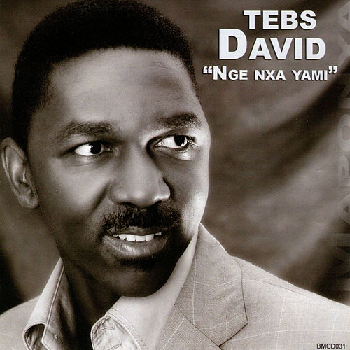 Nge Nxa Yami by Tebs David