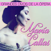 María Callas. Grandes Divos de la Ópera by Various Artists
