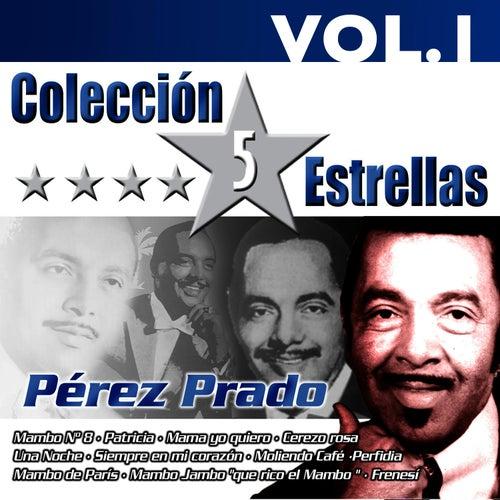Colección 5 Estrellas. Pérez Prado. Vol. 1 by Perez Prado