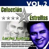 Colección 5 Estrellas. Lucho Gatica. Vol. 2 by Lucho Gatica