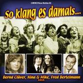 So klang es Damals by Various Artists