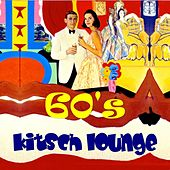 Sixties Kitsch Lounge von Various Artists