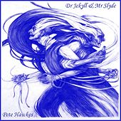 Dr. Jekyl And Mr. Slyde (Slide Guitar Masterpieces) by Pete Hawkes