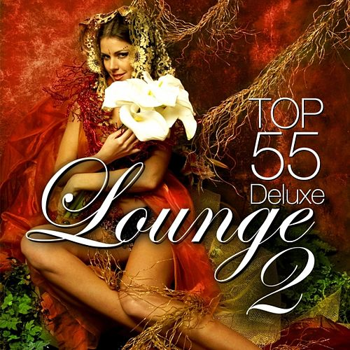 Lounge Top 55 Vol.2 (Deluxe) by Various Artists