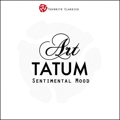 Sentimental Mood by Art Tatum