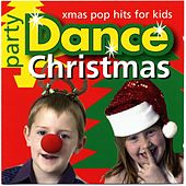 Party Dance Xmas Pop Hits for Kids by Kidzone
