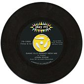Same Old Brand New Me - Single by John Eddie