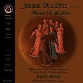 Josquin Des Prez: Missa Gaudeamus by Capella Cordina