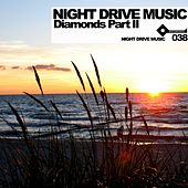 Night Drive Music Diamonds Part 2 von Various Artists