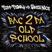 Bac 2 Da Old School by Todd Terry