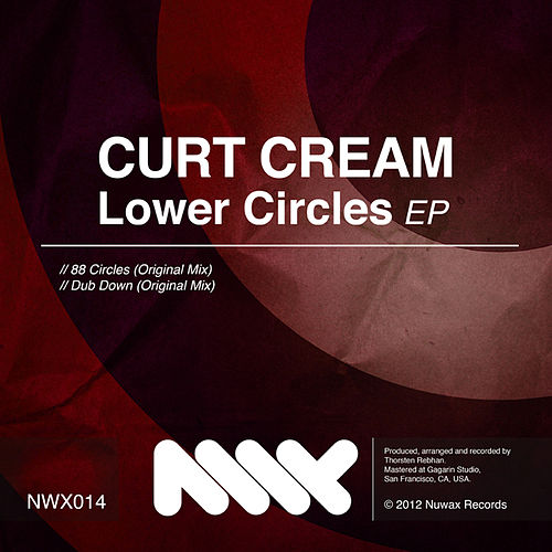 Lower Circles EP by Curt Cream