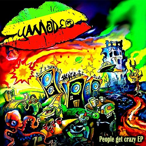People Get Crazy EP by Yamadeo