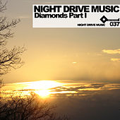 Night Drive Music Diamonds Part 1 von Various Artists