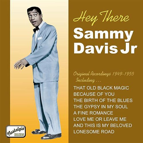 Davis Jr, Sammy: Hey There (1949-1955) by Various Artists