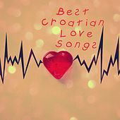 Best Croatian Love Songs by Various Artists