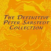 The Definitive Peter Sarstedt Collection by Peter Sarstedt
