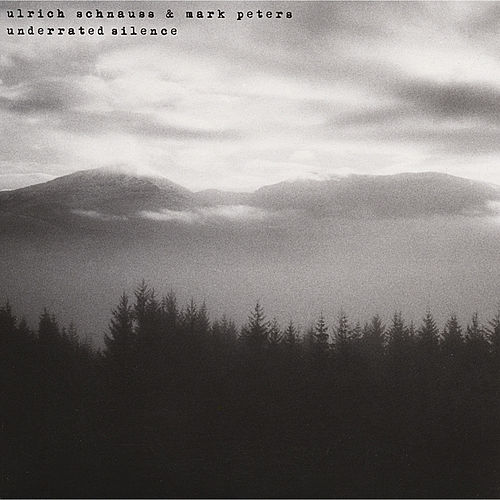 Underrated Silence by Ulrich Schnauss