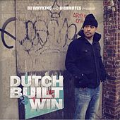 Built To Win by Dutch
