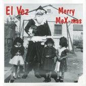 Merry MeX-mas by El Vez