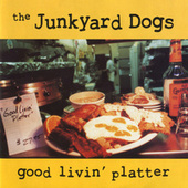 Good Livin' Platter by Junkyard Dogs