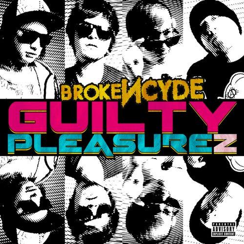 Guilty Pleasurez by Brokencyde