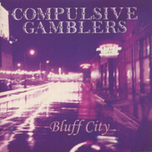 Bluff City by The Compulsive Gamblers