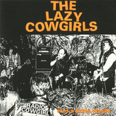 Radio Cowgirl by Lazy Cowgirls