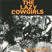Radio Cowgirl by Lazy Cowgirls