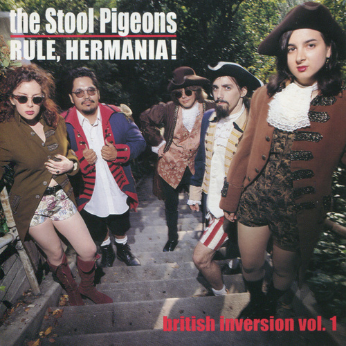 Rule, Hermania! by the Stool Pigeons