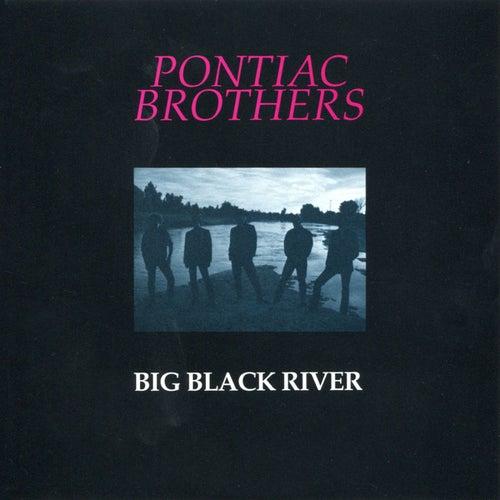 Big Black River by Pontiac Brothers