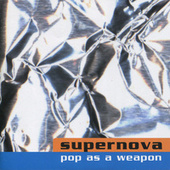 Pop As a Weapon by Supernova (1)