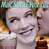 Malt Shop Favorites by Various Artists